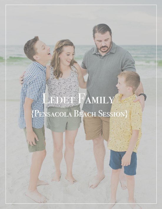 The Ledet Family | Pensacola Beach Family Photographer