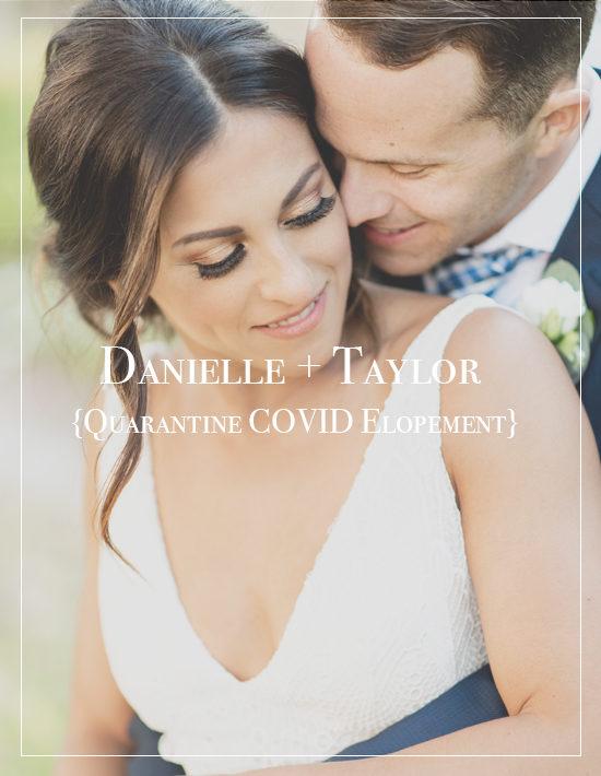 Danielle + Taylor | Corona Quarantine Elopement at 5eleven